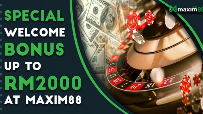 Maxim88 special welcome bonus